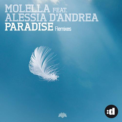 Paradise (ft. Alessia D'Andrea) [Remixes]