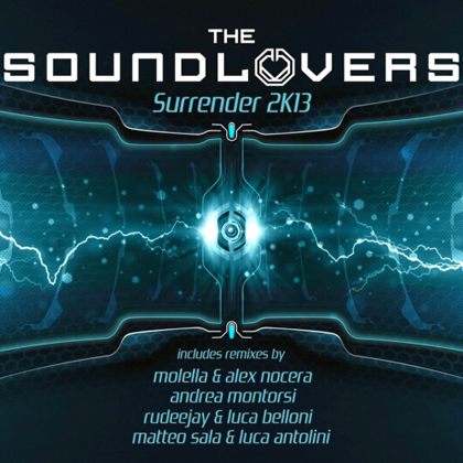 Surrender 2K13 (Molella & Alex Nocera Remix)