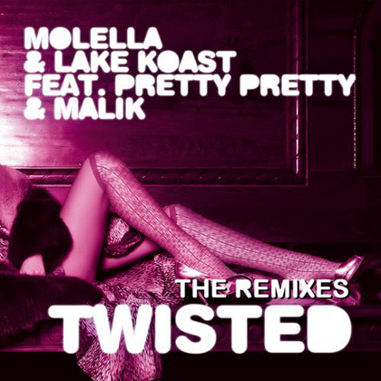 Twisted (ft. Pretty Pretty & Malik) [Remixes]